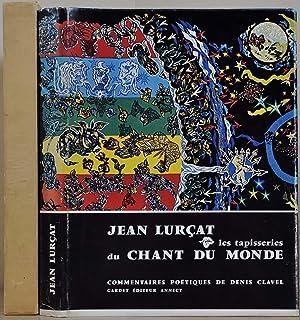 Les Tapisseries Du Chant Du Monde. Limited: Lurcat, Jean; Denis