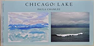 CHICAGO: Lake [with] CHICAGO: Loop. Signed and inscribed by Paula Chamlee and Michael A. Smith.