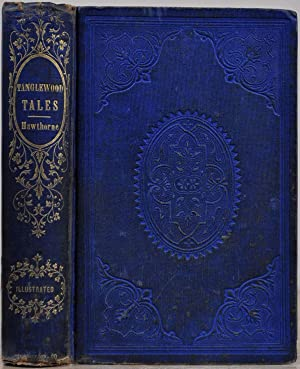 TANGLEWOOD TALES, FOR GIRLS AND BOYS; Being: Hawthorne, Nathaniel