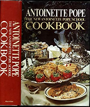 THE NEW ANTOINETTE POPE SCHOOL COOKBOOK. Revised edition.