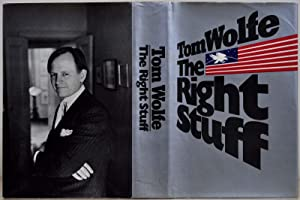 THE RIGHT STUFF. Signed and inscribed by: Wolfe, Tom