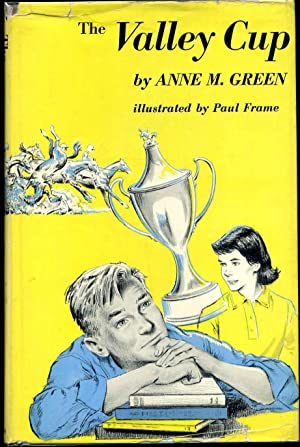 THE VALLEY CUP.: Green, Anne M.