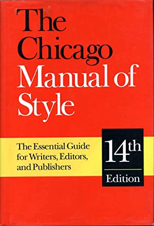 The Chicago Manual of Style. 14th edition.
