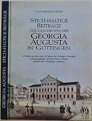 Stich-Haltige Beitrage Zur Geschichte Der Georgia Augusta in Gottingen: 220 Stiche Aus Dem Ersten ...