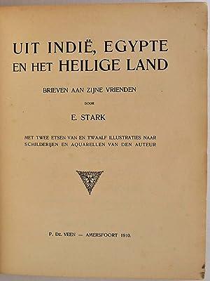 UIT INDIE, EGYPTE EN HET HEILIGE LAND.: Stark, E.