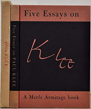 FIVE ESSAYS ON KLEE. Signed by Merle Armitage.: Armitage, Merle; Clement Greenberg; Howard Devree; ...
