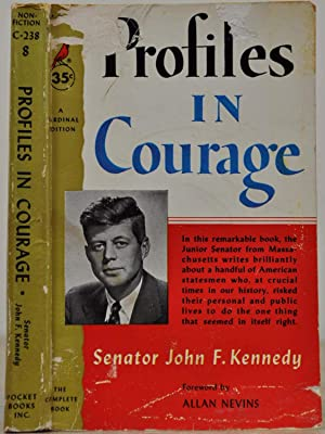 PROFILES IN COURAGE. Signed by John F.: Kennedy, John F.