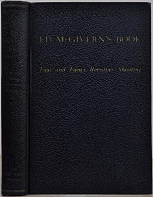 ED McGIVERN'S BOOK ON FAST AND FANCY: McGivern, Ed