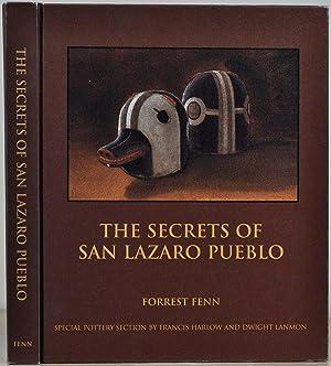 The Secrets of San Lazaro Pueblo. Limited: Fenn, Forrest