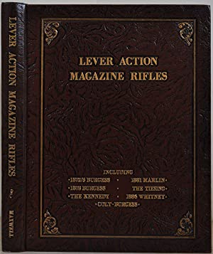 LEVER ACTION MAGAZINE RIFLES. Derived from the: Maxwell, Samuel L.