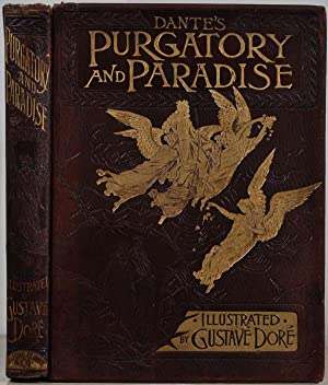 DANTE'S PURGATORY AND PARADISE. Illustrated by Gustave: Dore, Gustave; Dante