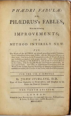 PHAEDRI FABULAE: or, Phaedrus's Fables, with the following Improvements; in a method Intirely ...