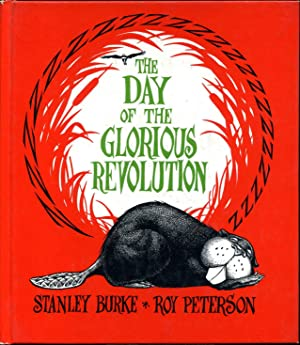 THE DAY OF THE GLORIOUS REVOLUTION. Signed by author.: Burke, Stanley