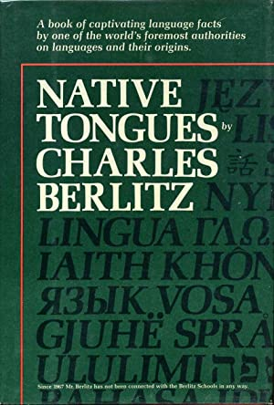 Native Tongues: The Book of Language Facts. Signed and inscribed by the author.