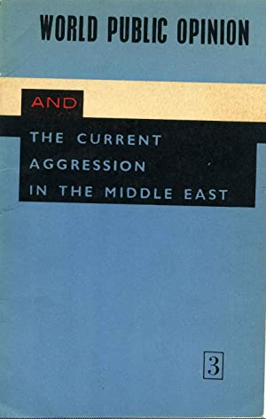 WHY THE ARABS NEED CAST-IRON GUARANTEES. The Arab-Israeli Conflict. World Public Opinion and the ...