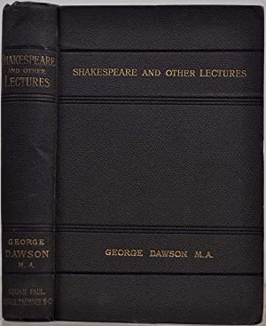 SHAKESPEARE AND OTHER LECTURES.: Dawson George; George St. Clair