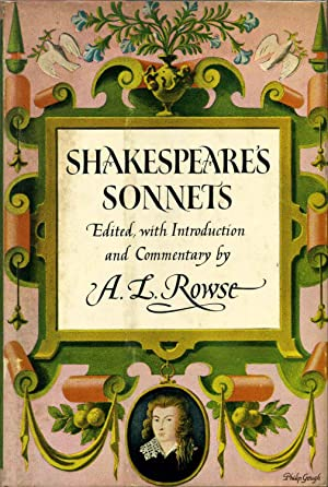 SHAKESPEARE'S SONNETS. Edited with Introduction and Commentary.: Rowse, A. L