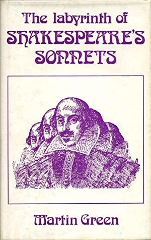 The Labyrinth of Shakespeare's Sonnets: An Examination of Sexual Elements in Shakespeare'...