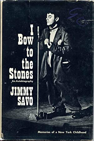 I BOW TO THE STONES. Memories of a New York Childhood: Savo, Jimmy