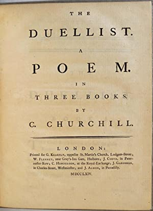 THE DUELLIST. A Poem. In Three Books.: Churchill, Charles