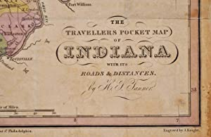 THE TRAVELLERS POCKET MAP OF INDIANA WITH ITS ROADS & DISTANCES.: Tanner, Henry Schenck