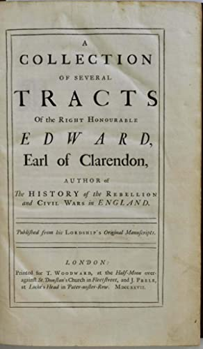 A COLLECTION OF SEVERAL TRACTS OF THE: Clarendon, Edward Hyde,