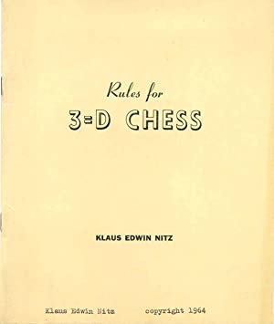 RULES FOR 3 = D CHESS.: Nitz, Klaus Edwin