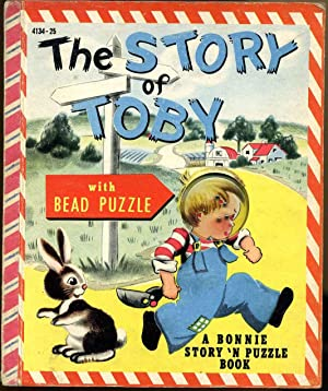 THE STORY OF TOBY: A Bonnie Book.: Bonnie Book; Lucy