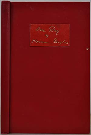 One day. Signed by the author.: Douglas, Norman 1868-1952