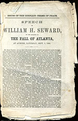 Speech of Wiliam H. Seward on the occasion of the fall of Atlanta, at Auburn, Saturday, Sept. 3, ...