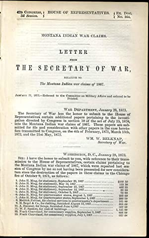 Montana Indian war claims. Letter from the Secretary of War, relative to the Montana Indian war ...