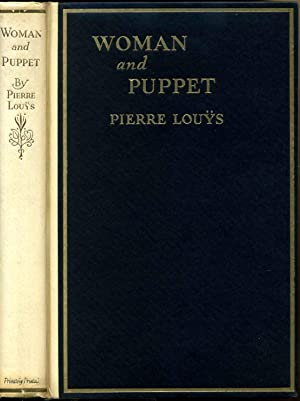 Woman and puppet. Illustrations by William Siegel.: Louys, Pierre 1870-1925
