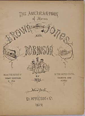 American tour of Messrs Brown Jones and Robinson. Being the history of what they saw & did in ...