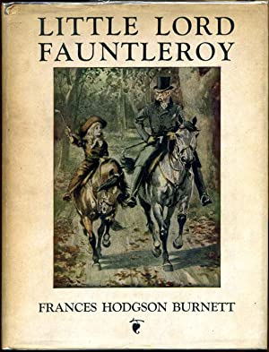 Little Lord Fauntleroy, newly illustrated by Reginald Birch.