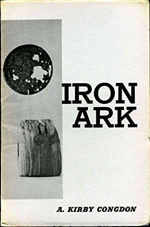 IRON ARK. A Bestiary. Signed by Kirby: Congdon, A. Kirby