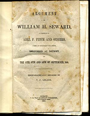 Argument of William H. Seward in defence of Abel F. Fitch and others, under an indictment for arson...
