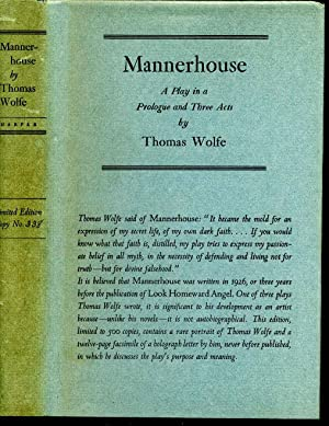 MANNERHOUSE. A Play In A Prologue and Three Acts.