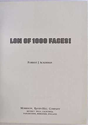 LON of 1000 FACES! Signed and limited edition with make-up capsule.: Ackerman, Forrest J.; Robert ...