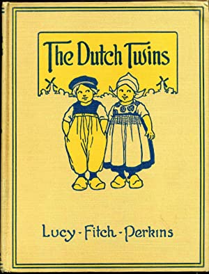 THE DUTCH TWINS. Signed by Lucy Fitch Perkins.