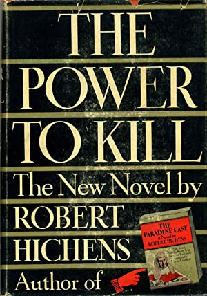 THE POWER TO KILL.: Hichens, Robert