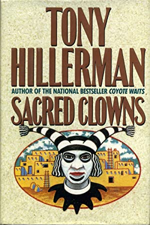 SACRED CLOWNS. Signed by author.: Hillerman, Tony b. 1925