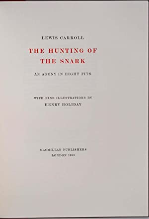 THE HUNTING OF THE SNARK. An Agony in Eight Fits. With Nine Illustrations by Henry Holliday. ...