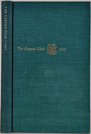 THE CAXTON CLUB. Yearbook 1958-1965. Officers, Committees, Constitution, Reports of Officers, Pub...