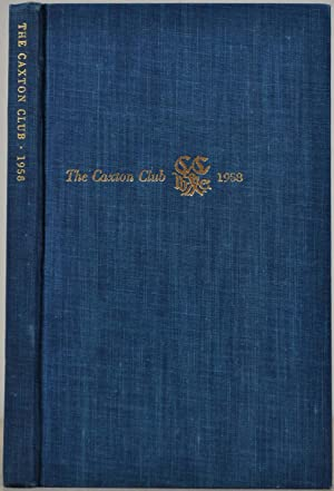 THE CAXTON CLUB. Yearbook 1950-1958. Officers, Committees, Constitution, Reports of Officers, Pub...