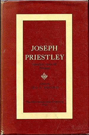JOSEPH PRIESTLEY. Selections from His Writings.: Priestley, Joseph; Ira V. Brown