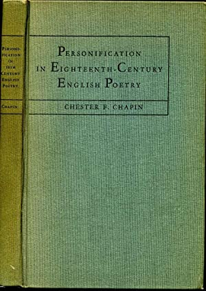 PERSONIFICATION IN EIGHTEENTH-CENTURY POETRY: Chapin, Chester F.