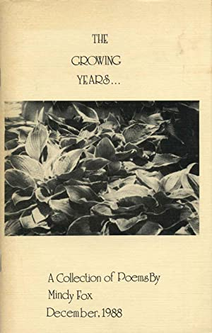 THE GROWING YEARS. A Collection of Poems. Signed by author.: Fox, Mindy