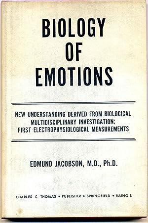 BIOLOGY OF EMOTIONS. New Understanding Derived from Biological Multidisciplinary Investigation; ...