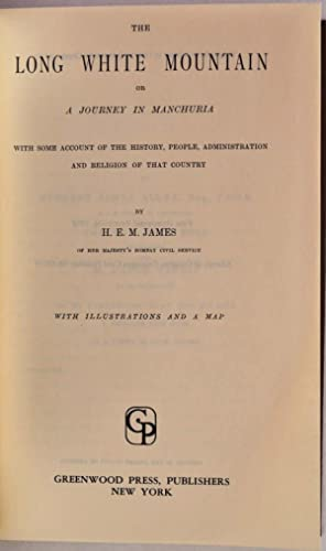 THE LONG WHITE MOUNTAIN or A Journey: James, H. E.