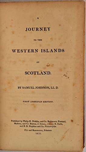 A JOURNEY TO THE WESTERN ISLANDS OF: Johnson, Samuel